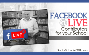 Facebook Live Contributors for Your School
