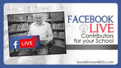 Facebook Live Contributors for Your School