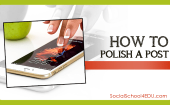 How to Polish a Post