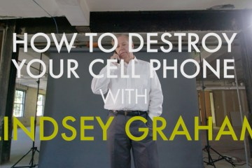 How-to-Destroy-Your-Cell-Phone-With-Sen.-Lindsey-Graham