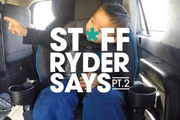 STFF-RYDER-SAYS-Pt.2