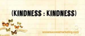 Social Media Explained Kindness to Kindness