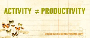 Social Media Explained   Activity not Productivity
