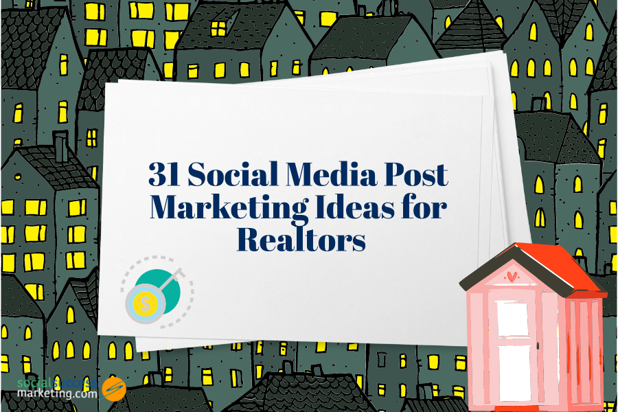 social media post ideas for realtors