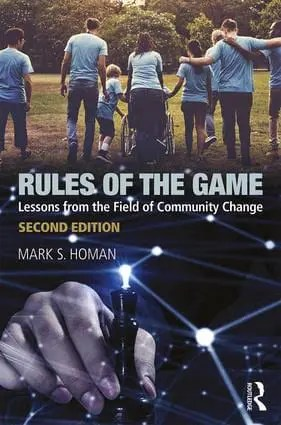 Rules of the Game: Lessons from the Field of Community Change, 2nd Edition