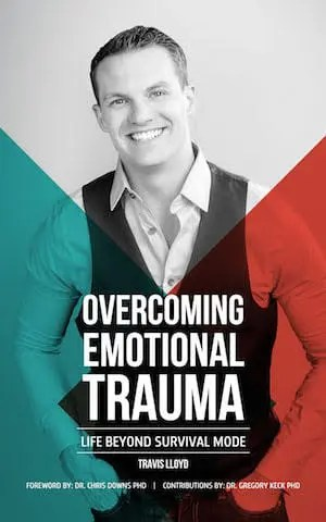 Overcoming Emotional Trauma: Life Beyond Survival Mode