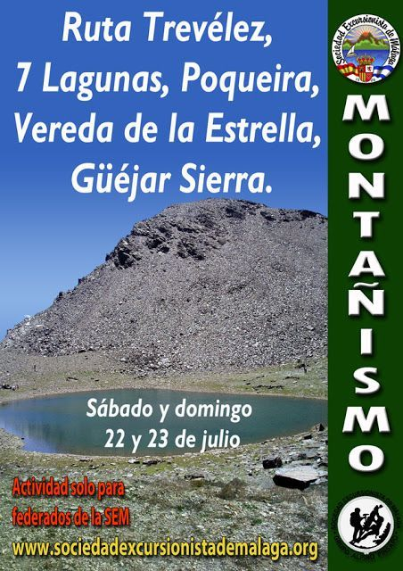 Trevélez, 7 Lagunas, Poqueira, Vereda de la Estrella, Güéjar Sierra. Sábado y domingo 22 y 23 de julio