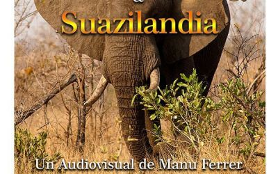 """Proyección audiovisual """"Sudáfrica & Suazilandia"""""""