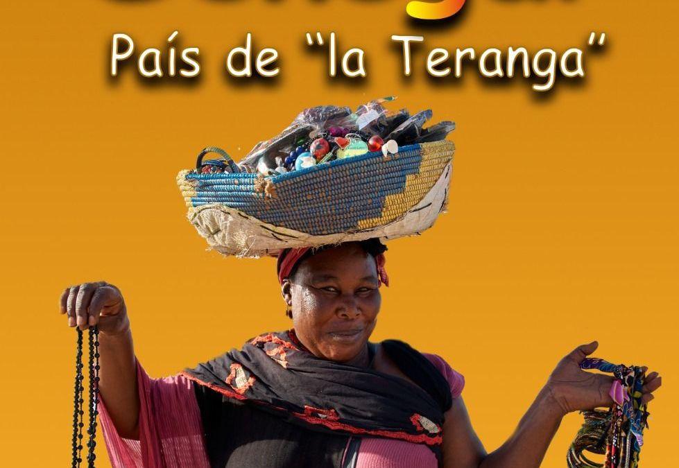 CRÓNICA: Senegal. País de «la Teranga»