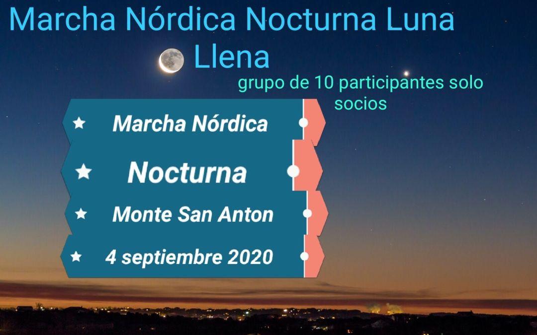Subida nocturna al Monte San Antón: Marcha Nórdica con luna llena.
