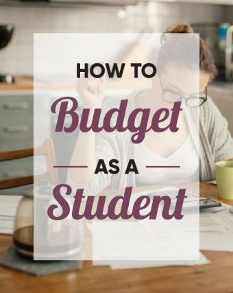 How To Budget As A Student