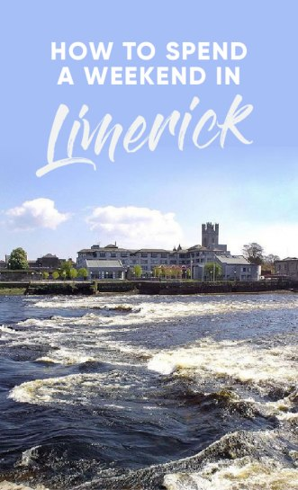 How To Spend A Weekend In Limerick