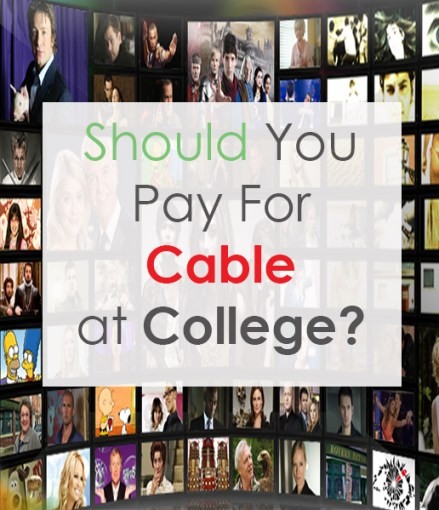 Should You Pay For Cable at College?
