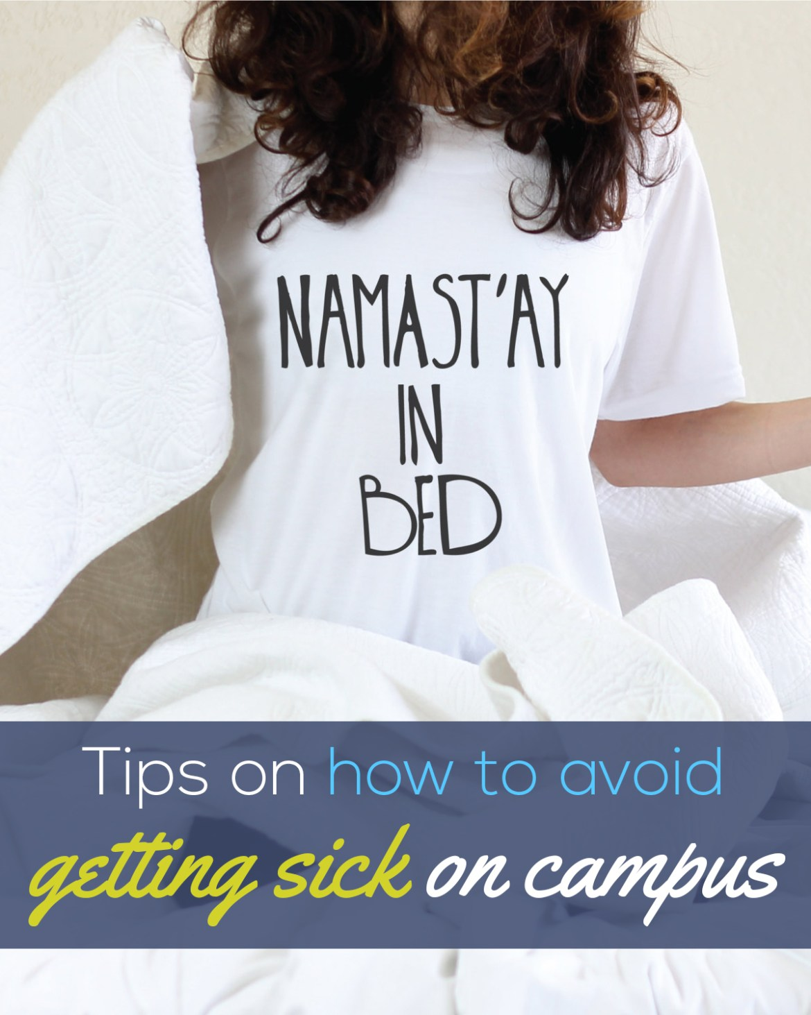 Don't get sick on campus this semester!