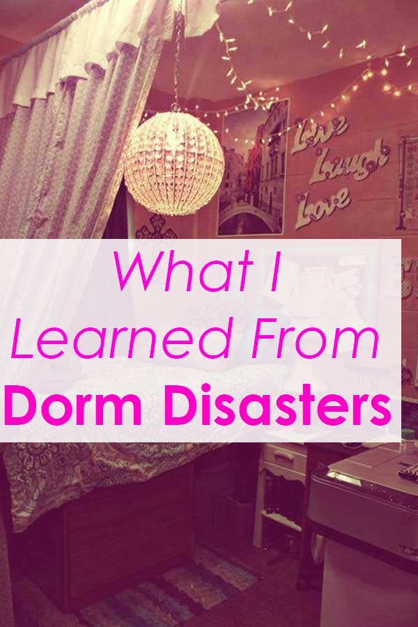 What I learned from Dorm Disasters