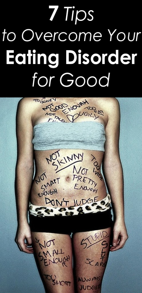 7 Tips to Overcome your Eating Disorder for Good