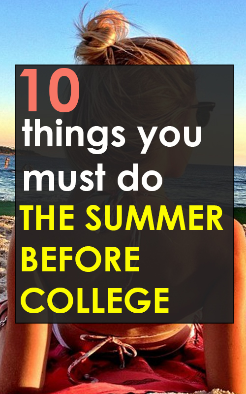 10-Things-to-do-the-summer-before-college