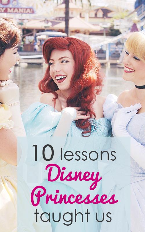 10 Lessons Disney Princesses Taught Us