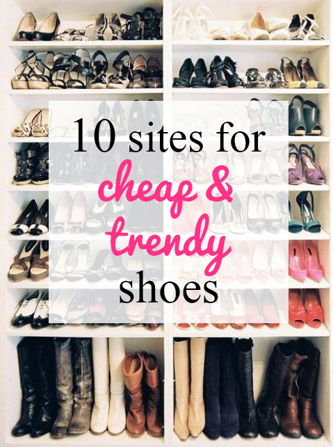 10 sites for Cheap & Trendy Shoes Websites