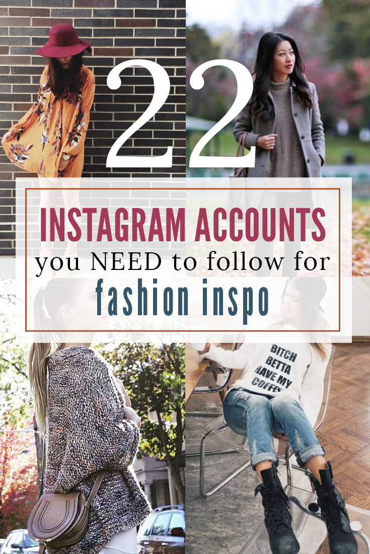 22 Instagram Accounts to Follow for Fashion Inspiration