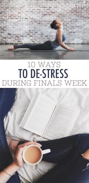 de-stress, 10 Ways to De-stress During Finals Week