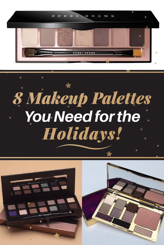 8 Makeup Palettes You Need for the Holidays