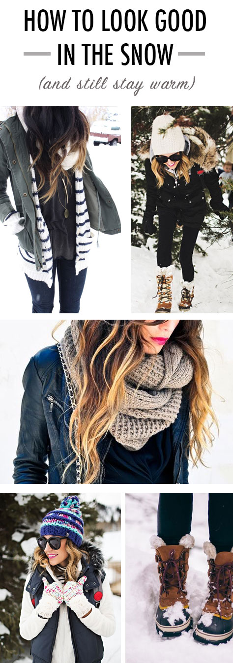 How to look good in the snow and still stay warm!