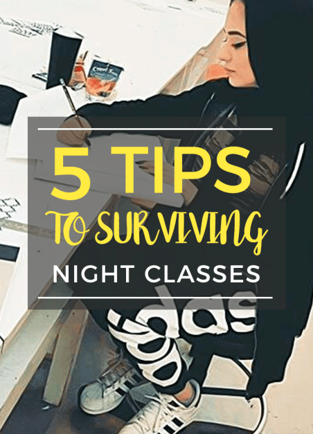 5 tips to surviving night classes