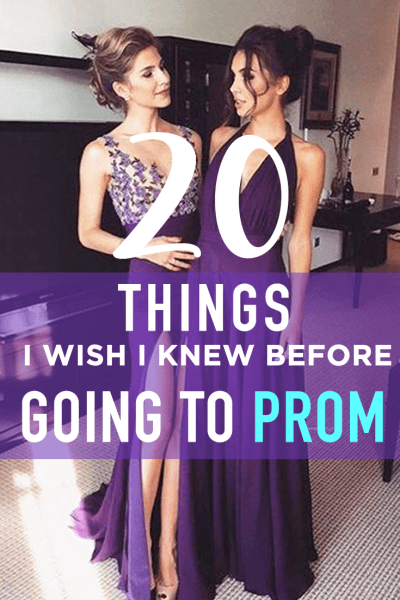 20 things i wish i knew before going to prom