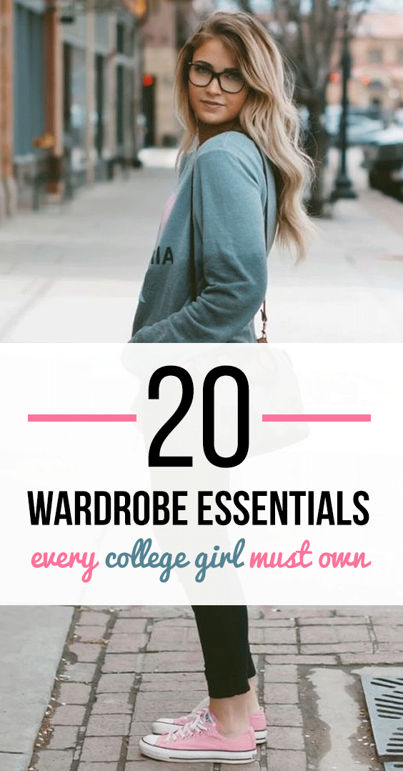Wardrobe Must Haves: 20 Wardrobe Essentials Every College Girl Must Own