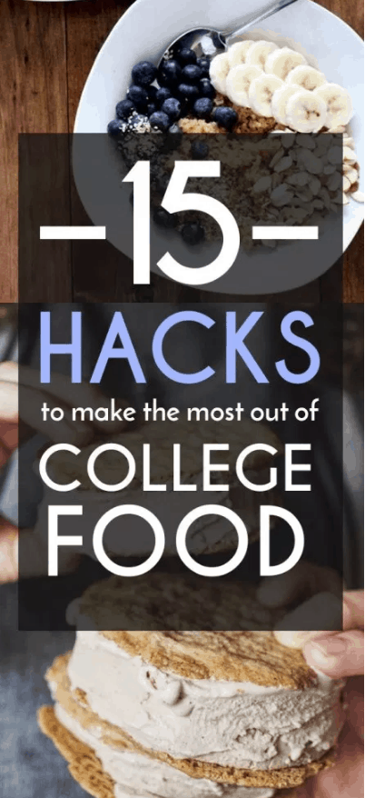 Here are 15 Hacks To Make The Most Out Of College Food