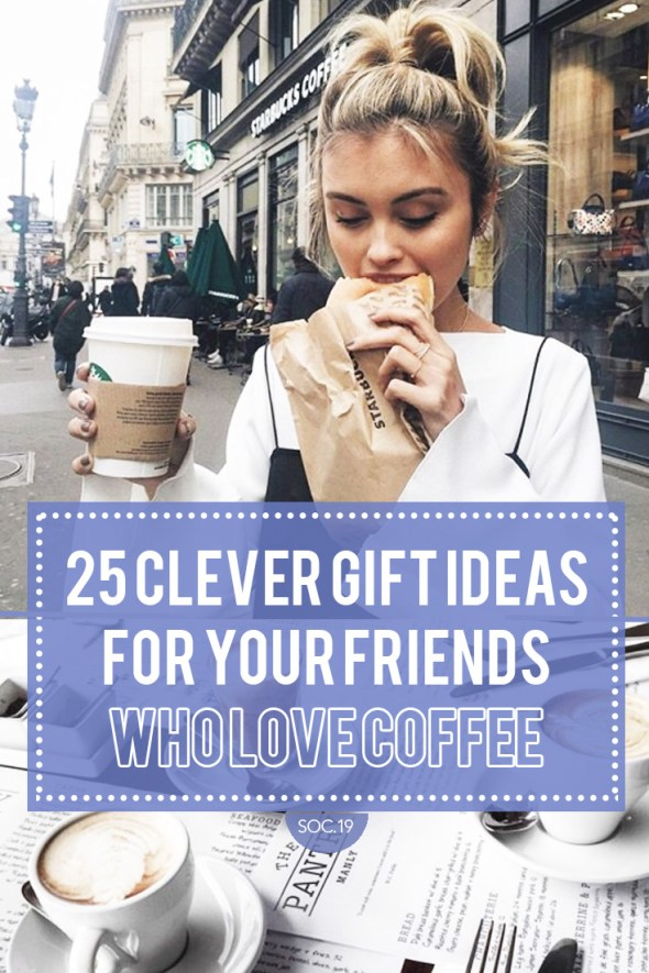 These are the best gift ideas for coffee lovers!