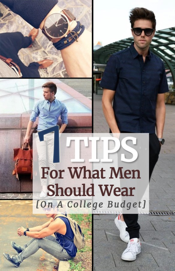 7 Tips For What Men Should Wear On A College Budget