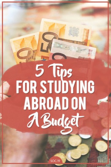 5 Tips For Studying Abroad on a Budget