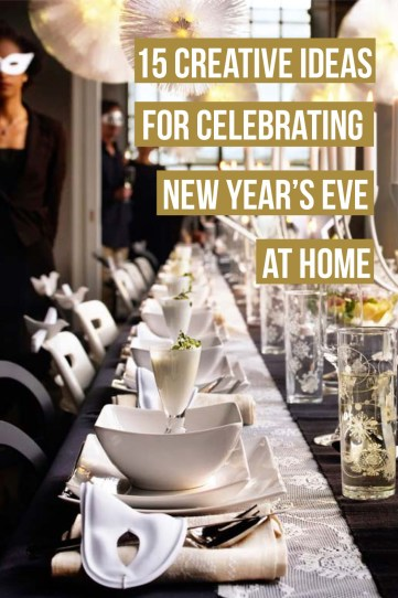 Here are some fun ideas for celebrating new years eve at home!