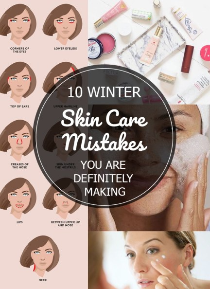 10 Winter Skin Care Mistakes That You Are Definitely Making
