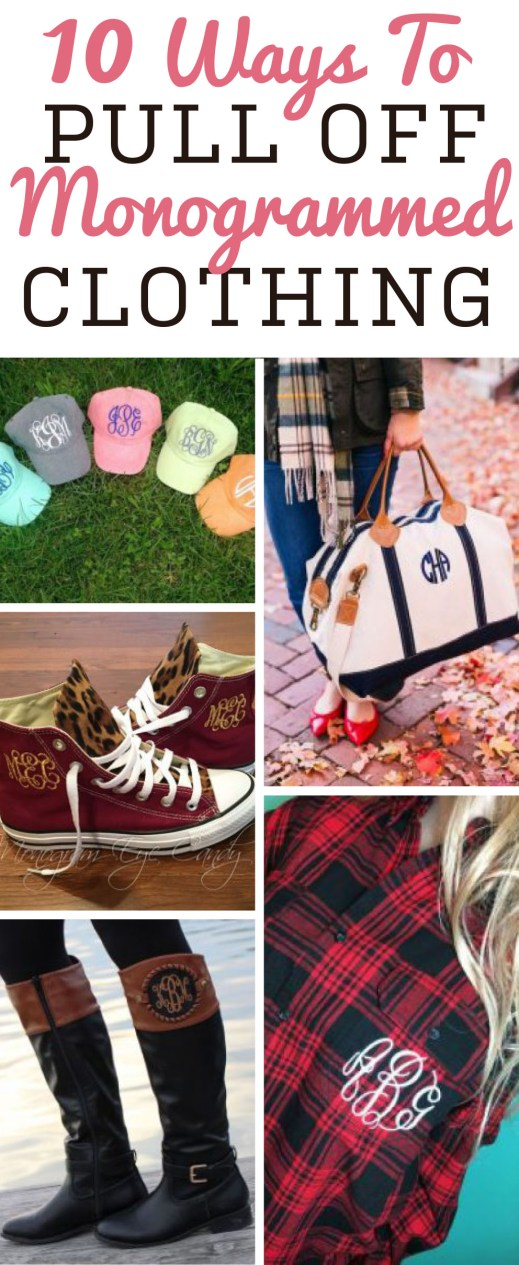 You have to be able to pull off monogrammed clothing, which is why we put together a guide for you!