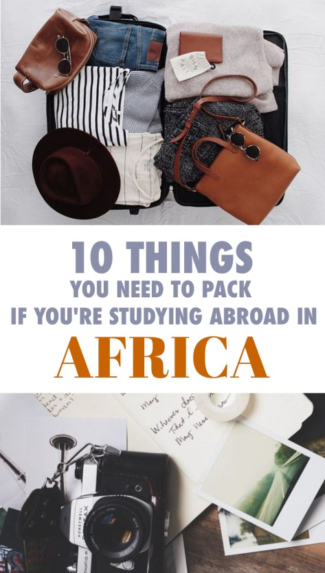 Studying abroad in Africa? We've got your checklist on what you need to pack!
