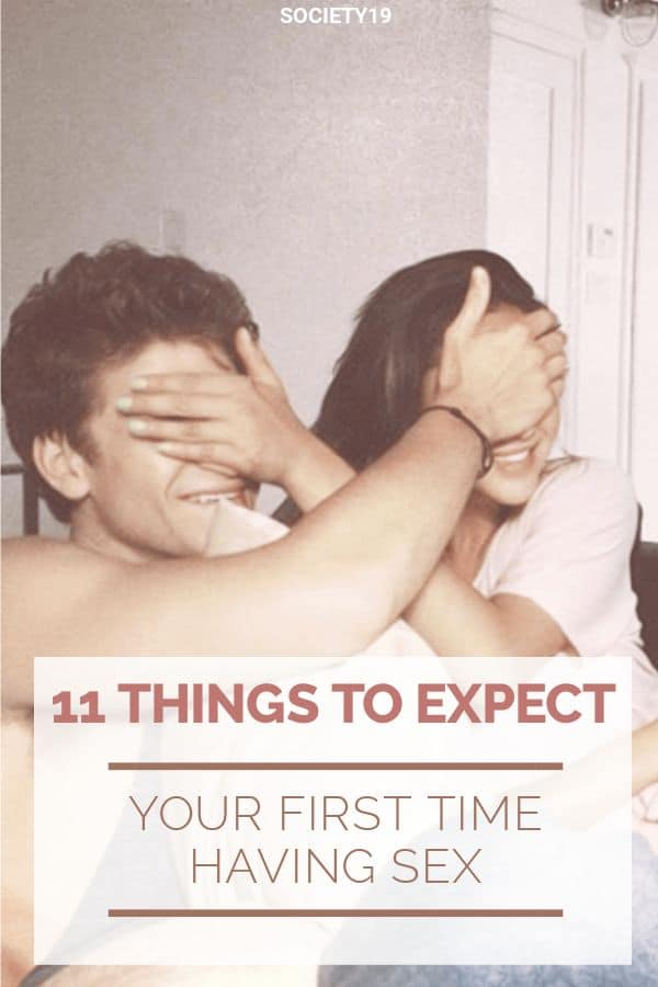 11 Things To Expect Your First Time Having Sex