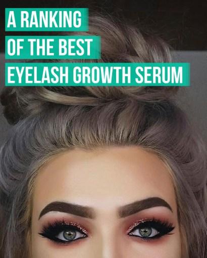 A Ranking Of The Best Eyelash Growth Serum