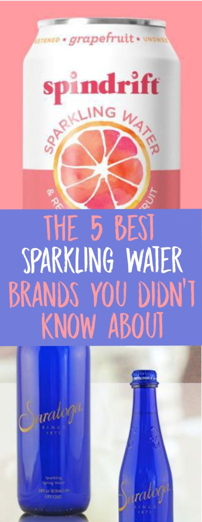 Here are the BEST sparkling water brands you need to know about!