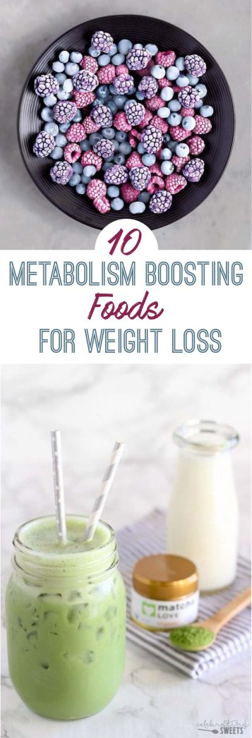 These metabolism food are great for weight loss!