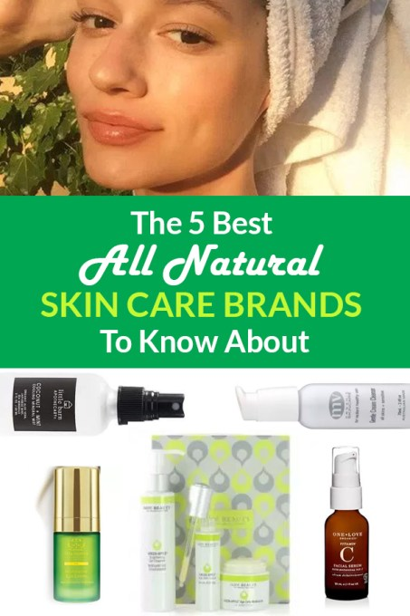 These are the greatest all natural skin care brands worth knowing about!