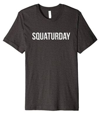 These squat shirts make awesome crossfit gifts for men and women!