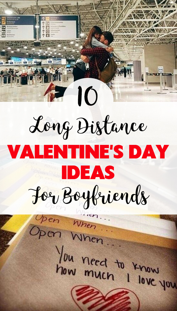 Try These Long Distance Valentineu0027s Day Ideas For Boyfriends!