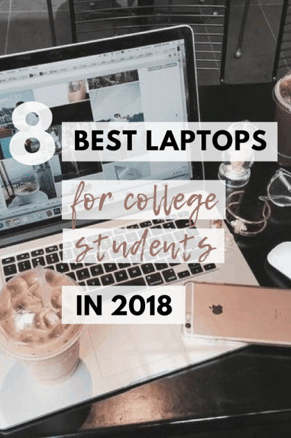 8 best Laptops for college students in 2018