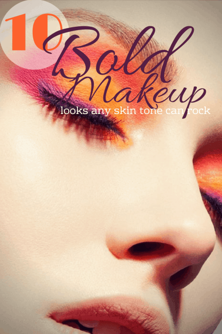 10 Bold Makeup Looks That Any Skin Tone Can Rock
