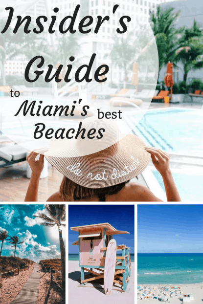 Insider's Guide to Miami's best Beaches