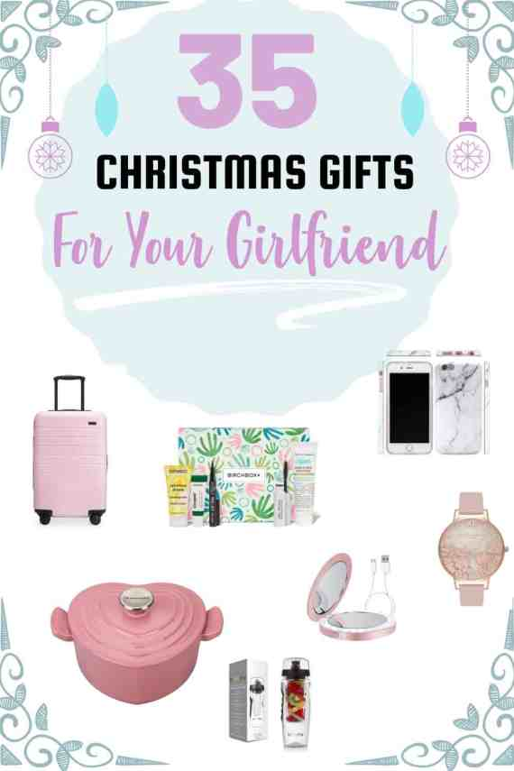 35 Best Christmas Gifts For Your Girlfriend 2018