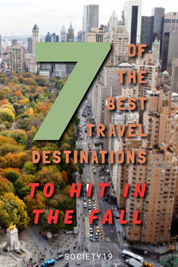 7 Of The Best Travel Destinations To Hit In The Fall